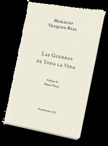 Las guerras de toda la vida, por Horacio Vázquez-Rial